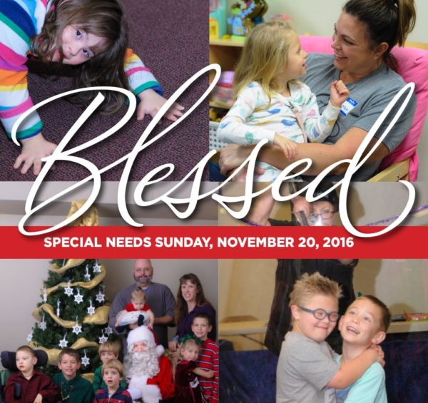 Blessed: Special Needs Sunday